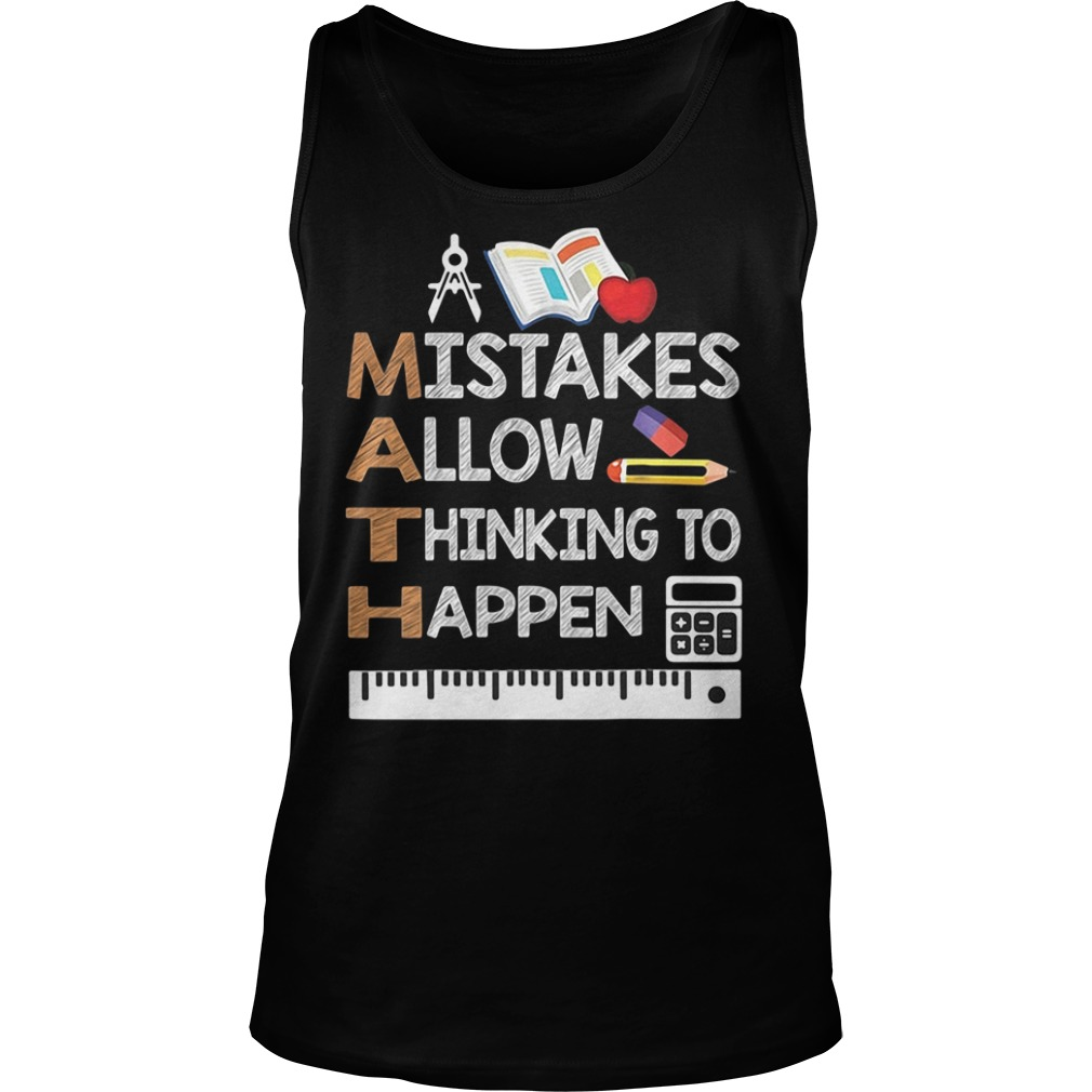 Mistakes Allow Thinking To Happen Tank Top