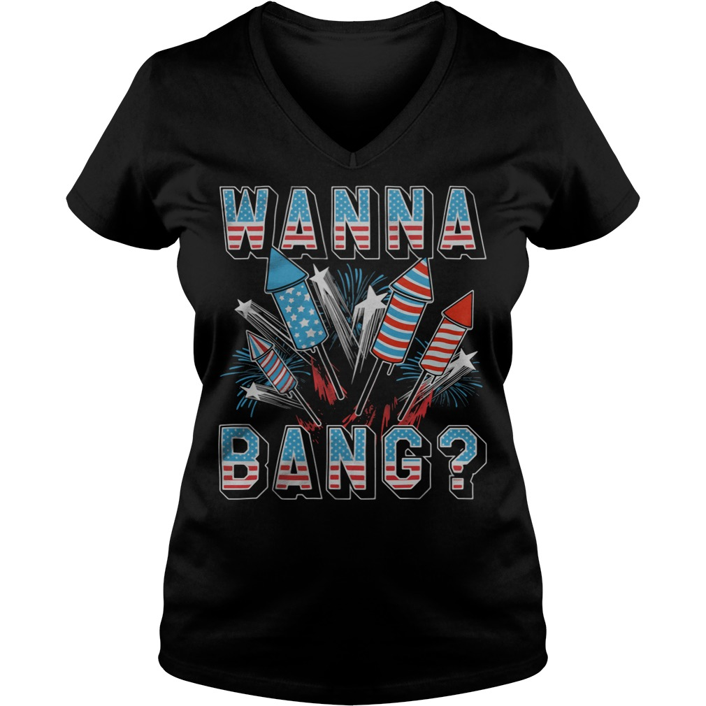 wanna bang america flag v neck - Official Wanna Bang American flag shirt