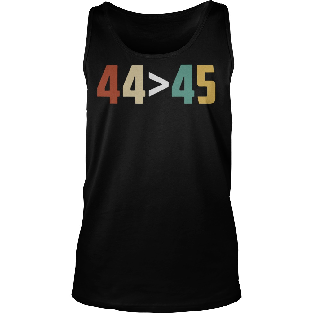 44 Is Greater Than 45 tank top