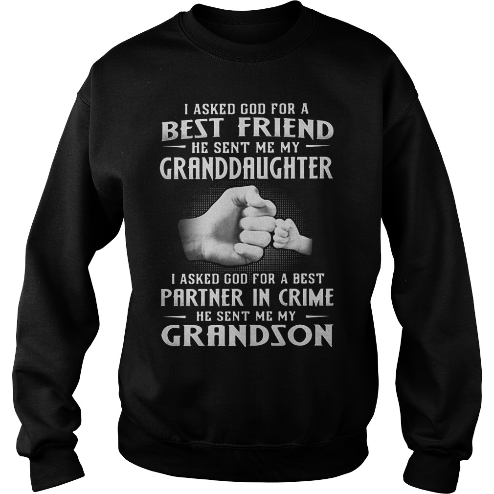 I Asked God For A Best Friend He Sent Me My Daughter SweatShirt