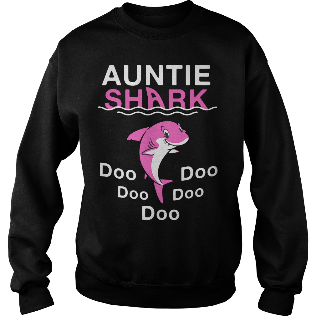 Auntie Shark Do Do Do Do Do SweatShirt