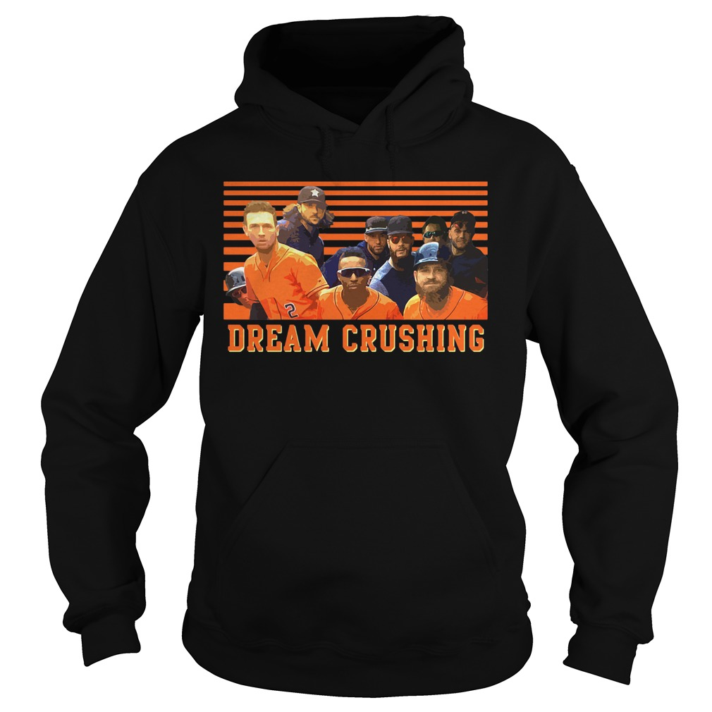 Houston Dream Crushing hoodie