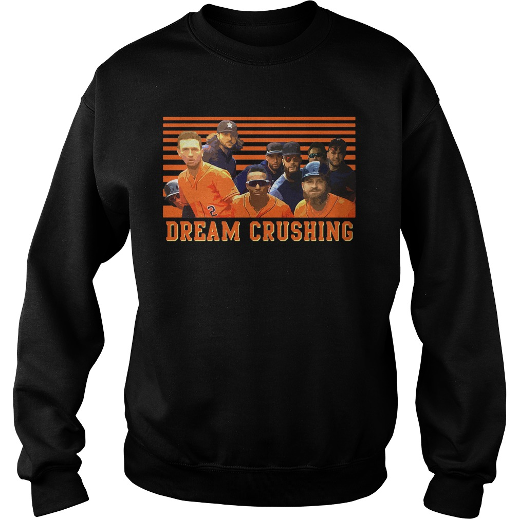 Houston Dream Crushing Sweatshirt