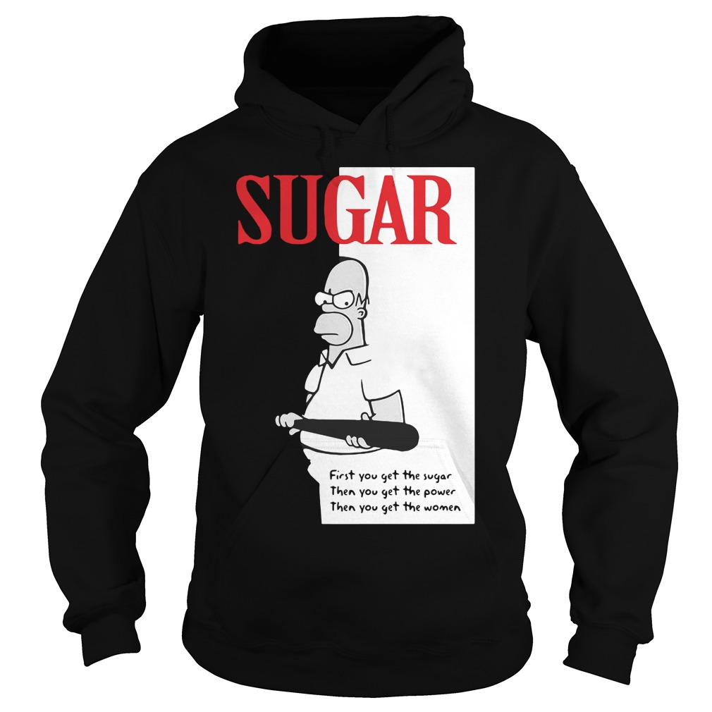 Sugar First You Get The Sugar Hoodie