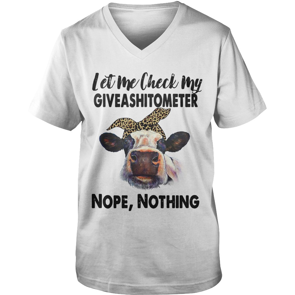 Cows Let Me Check My Giveashitometer Nope, Nothing guys v-neck