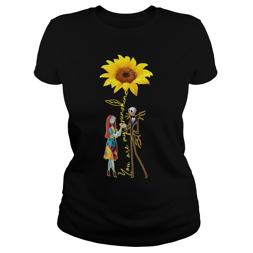 Jack Skellington And Sally Sunflower You Are My Sunshine ladies tee
