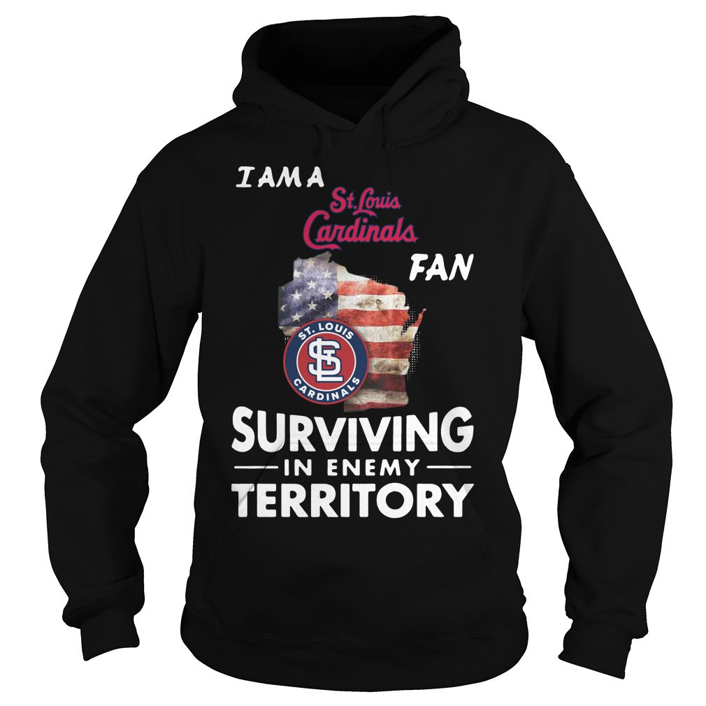 I Am A St.fouis Cardinals Fan Surviving In The Enemy Territory hoodie