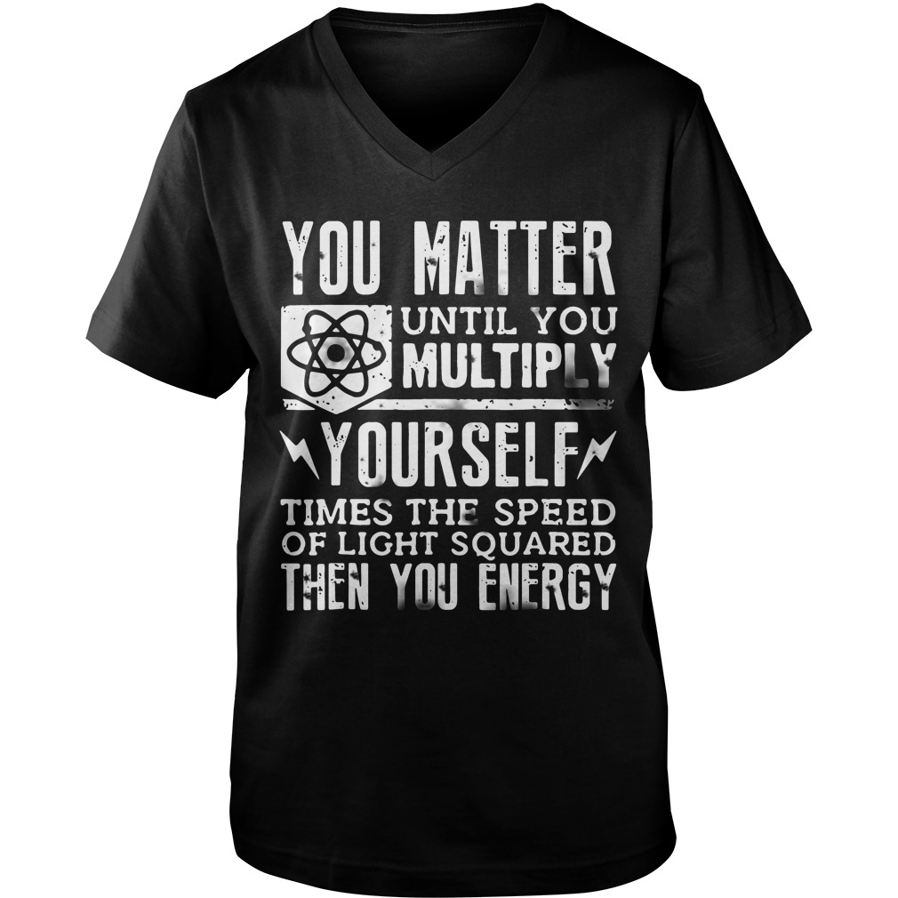 Official You Matter Until You Multiply Yourself guys v-neck