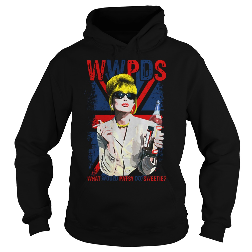 Wwpds What Would Patsy Do Sweetie? hoodie