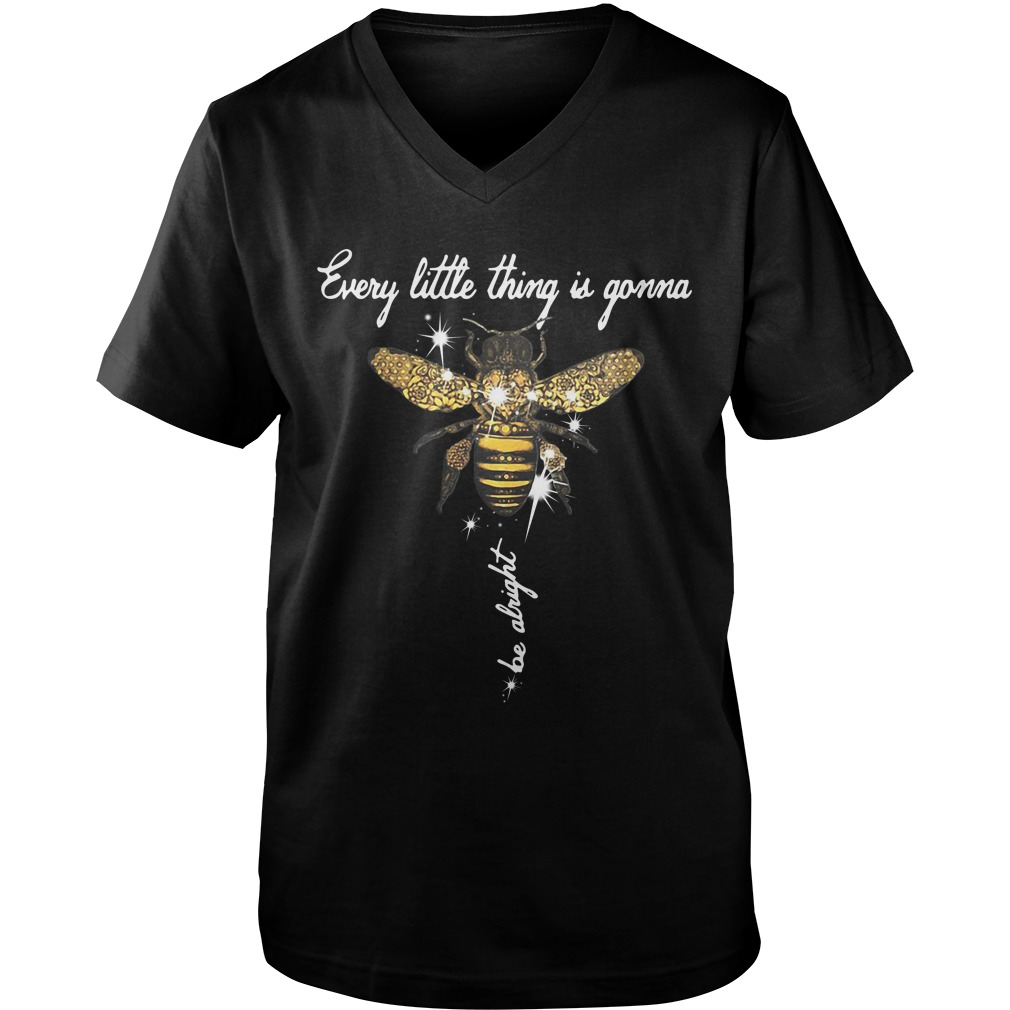 Bee Every Little Thing Is Gonna Be Alright Guys v neck
