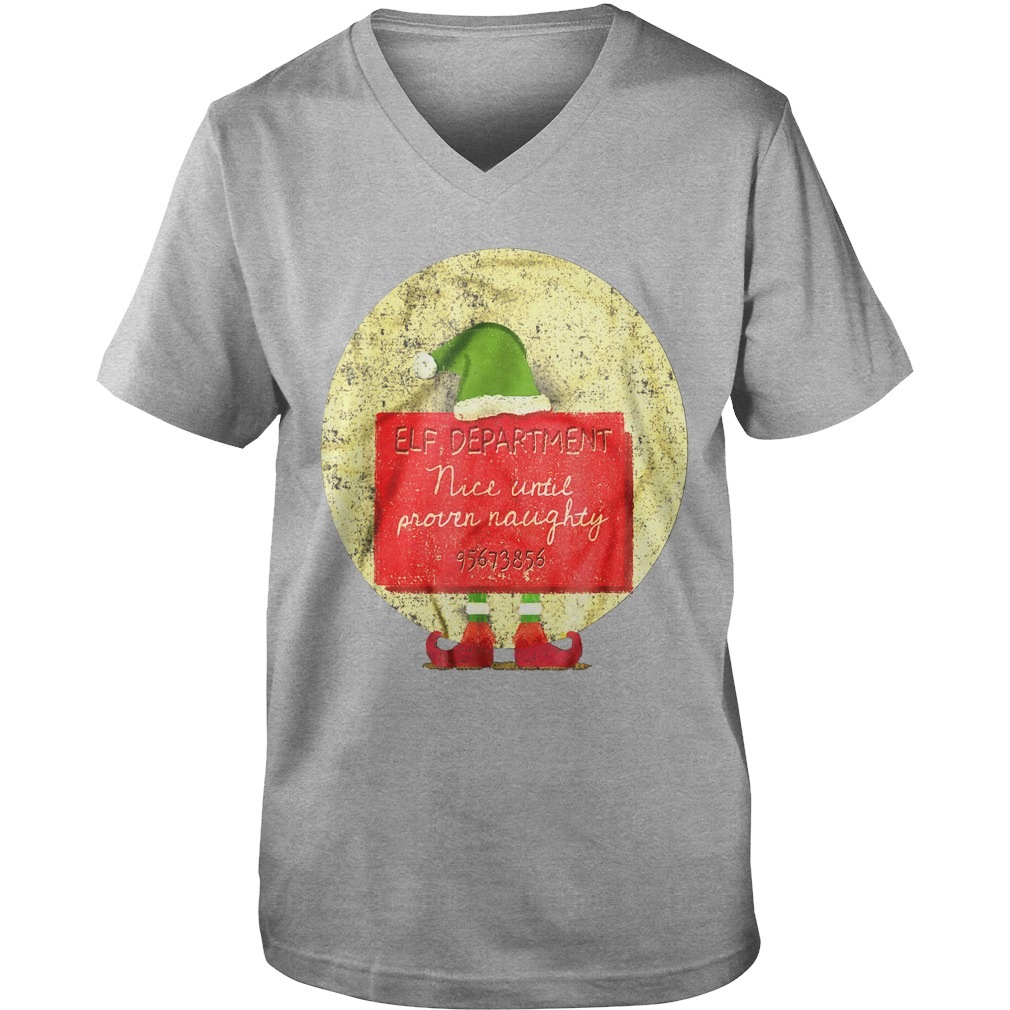 Christmas Elf Department Nice Until Proven Naughty guys v-neck