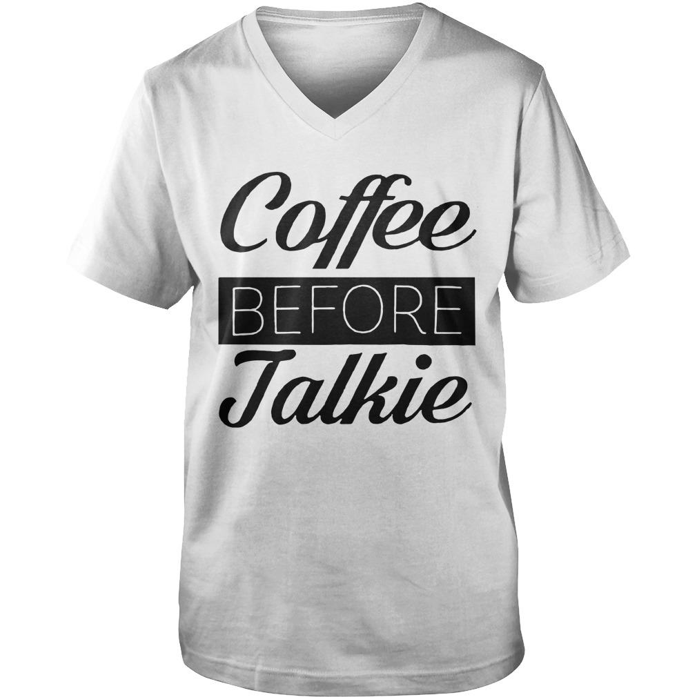 Coffee Before Talkie Guys v neck