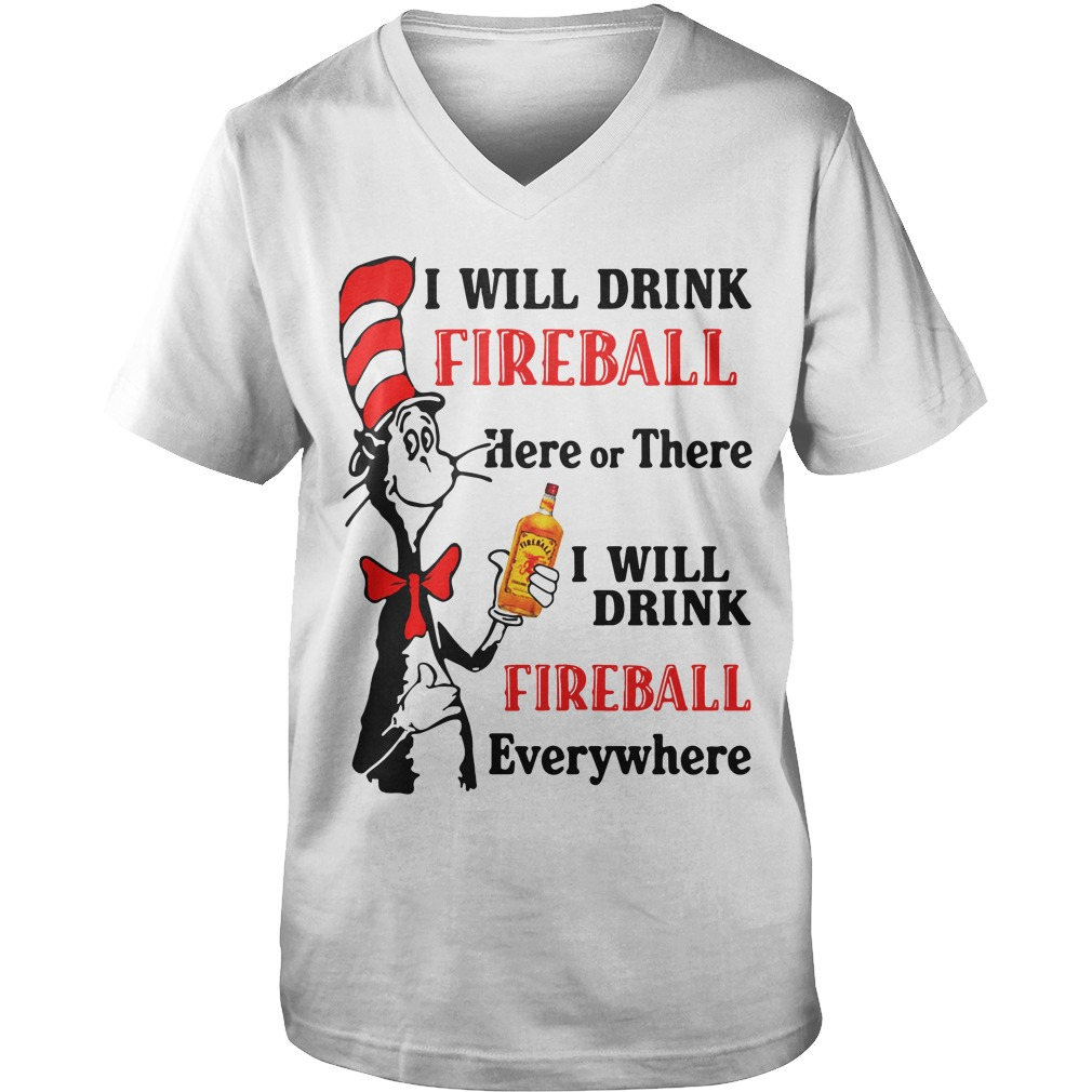Dr Seussi Will Drink Fireball Here Or There guys v-neck