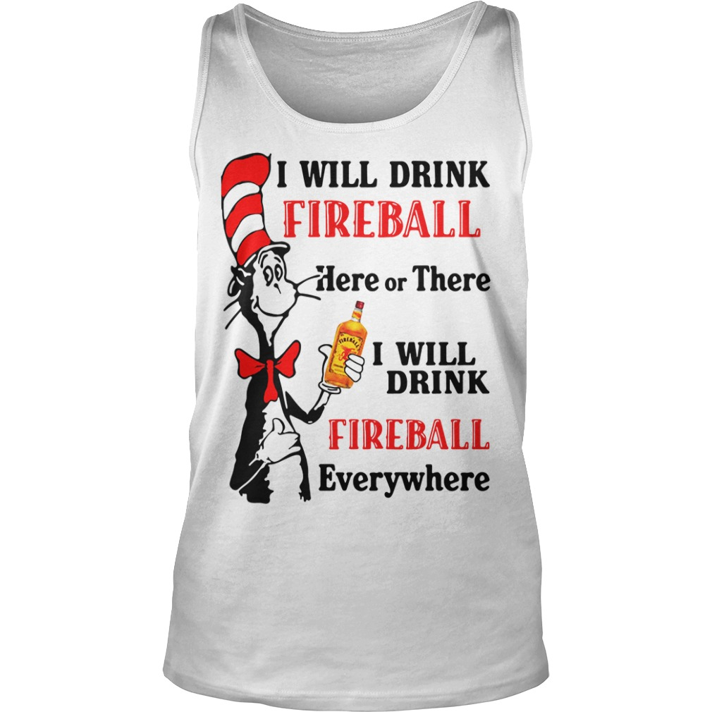 Dr Seussi Will Drink Fireball Here Or There tank top