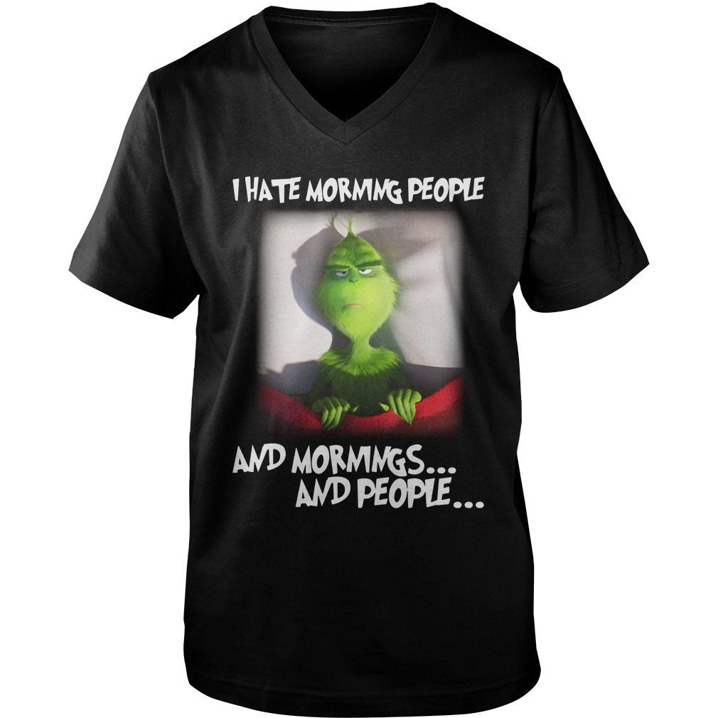 Grinch Bed I Hate Morning People And Mornings And People guys v-neck