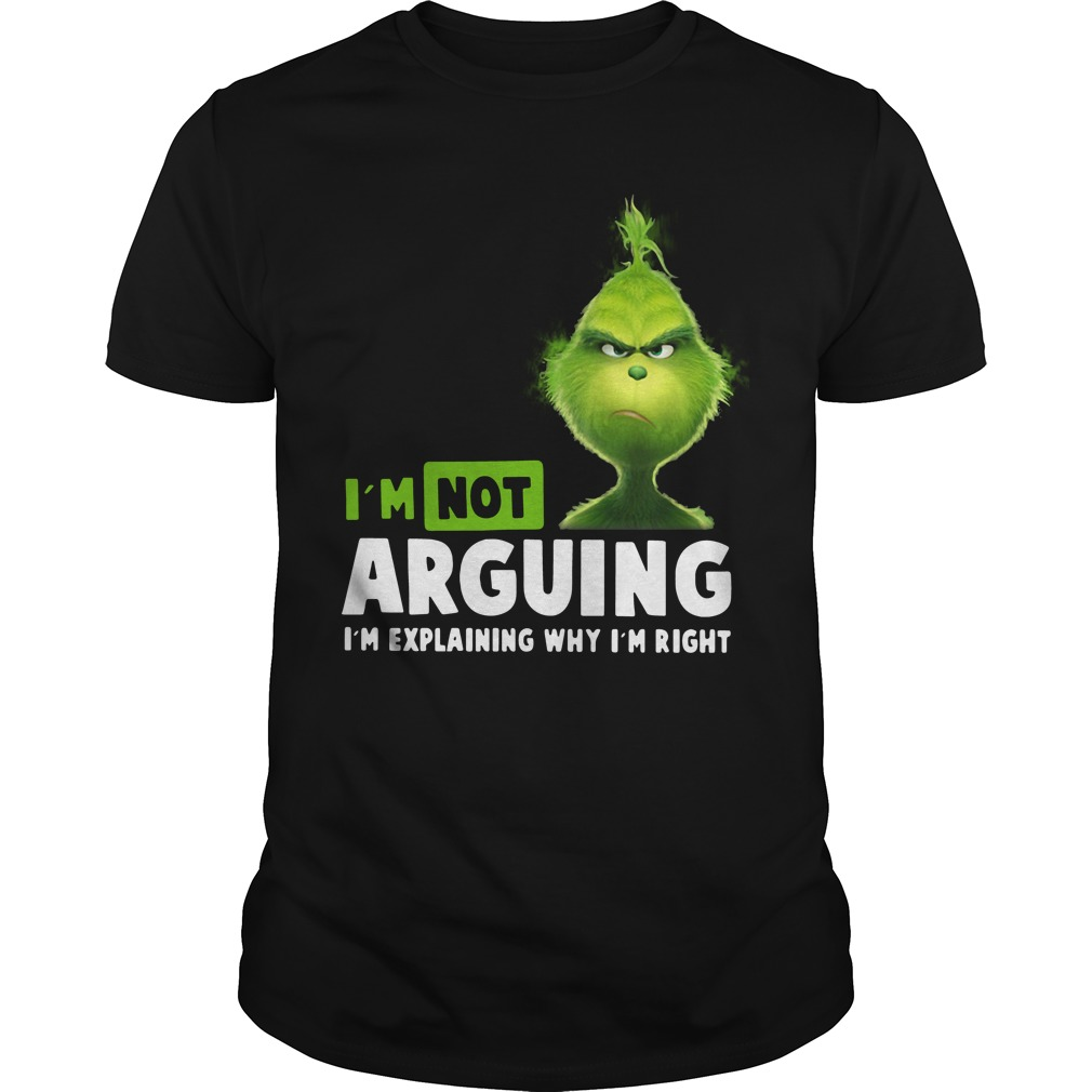 Grinch I'm Not Arguing Classic Guys