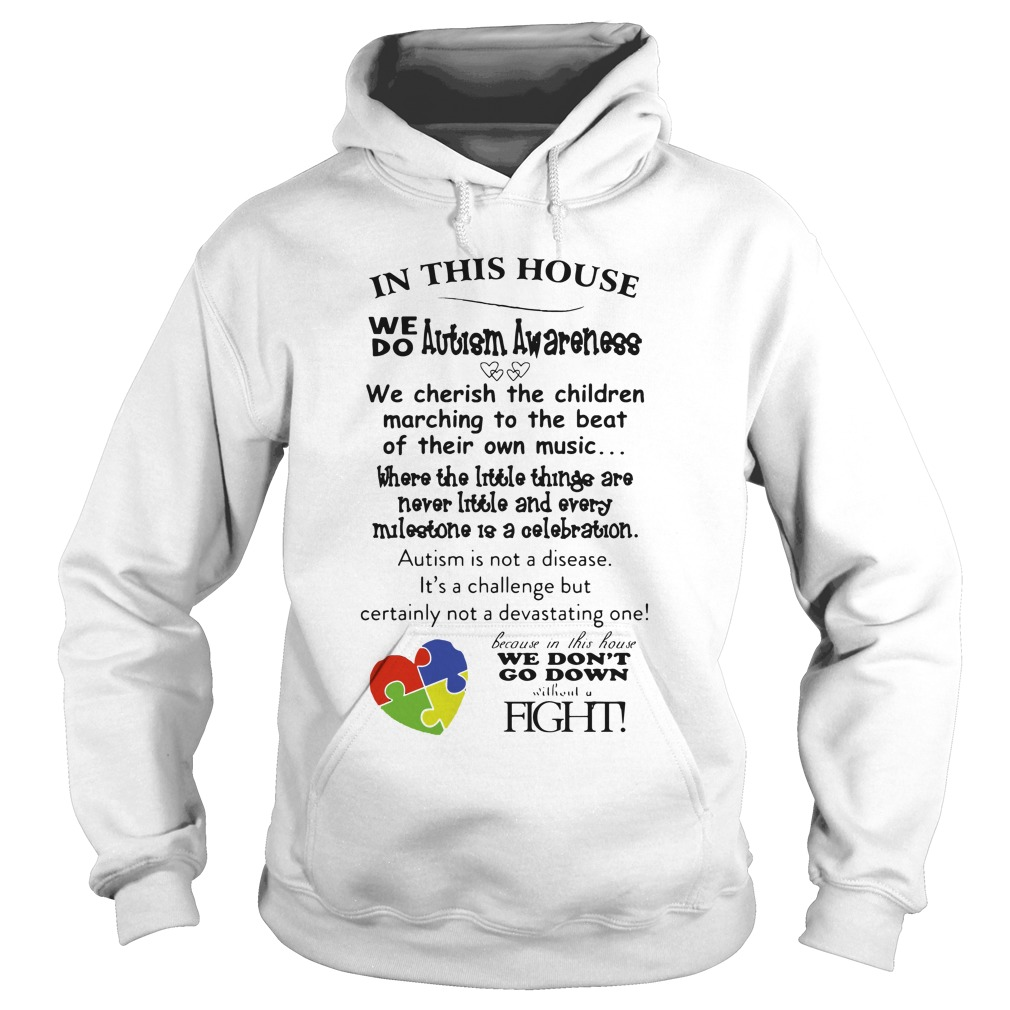 In This House We Do Autism Awareness hoodie