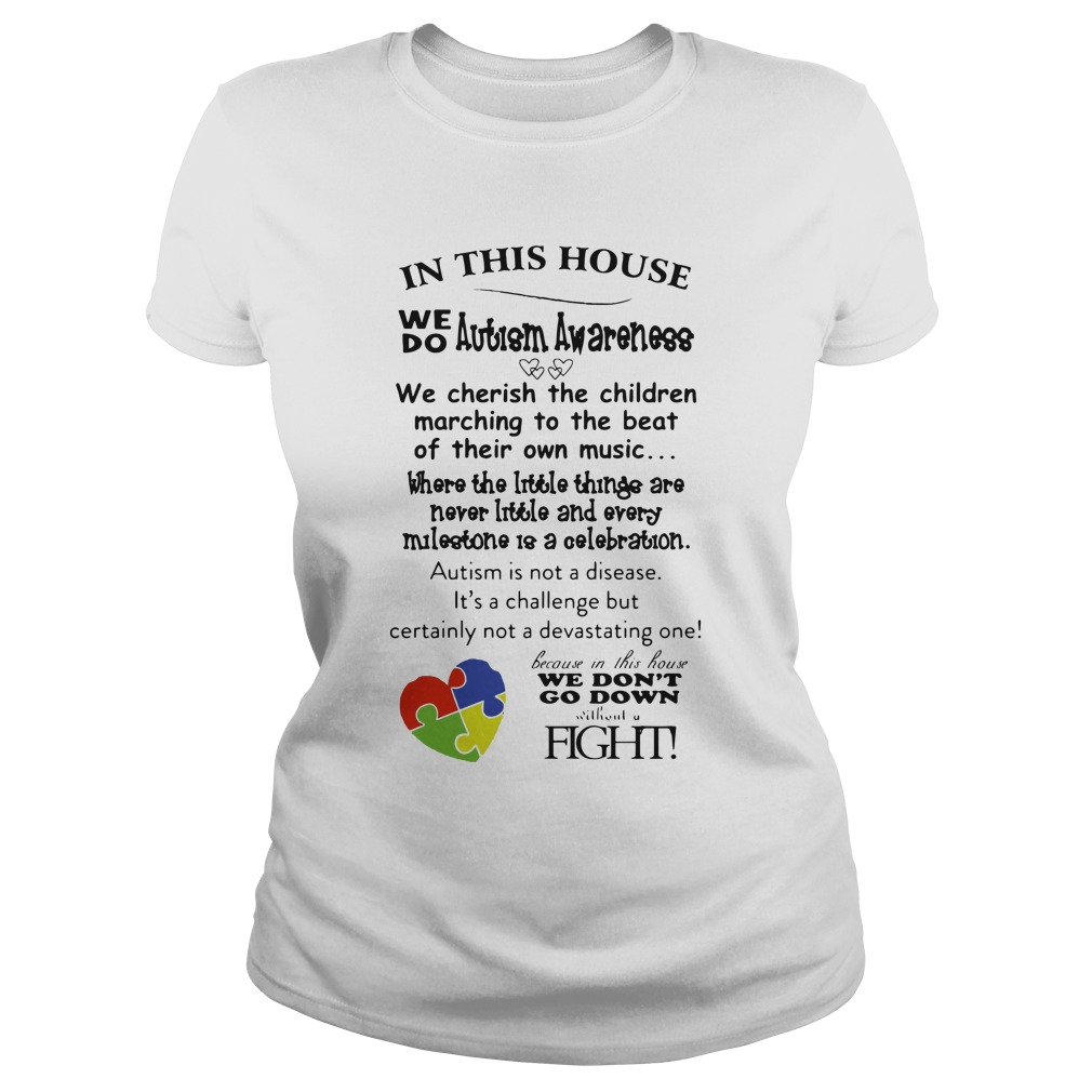In This House We Do Autism Awareness ladies tee