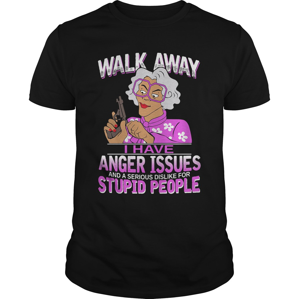 Madea, Walk Away I Have Anger Issues classic guys