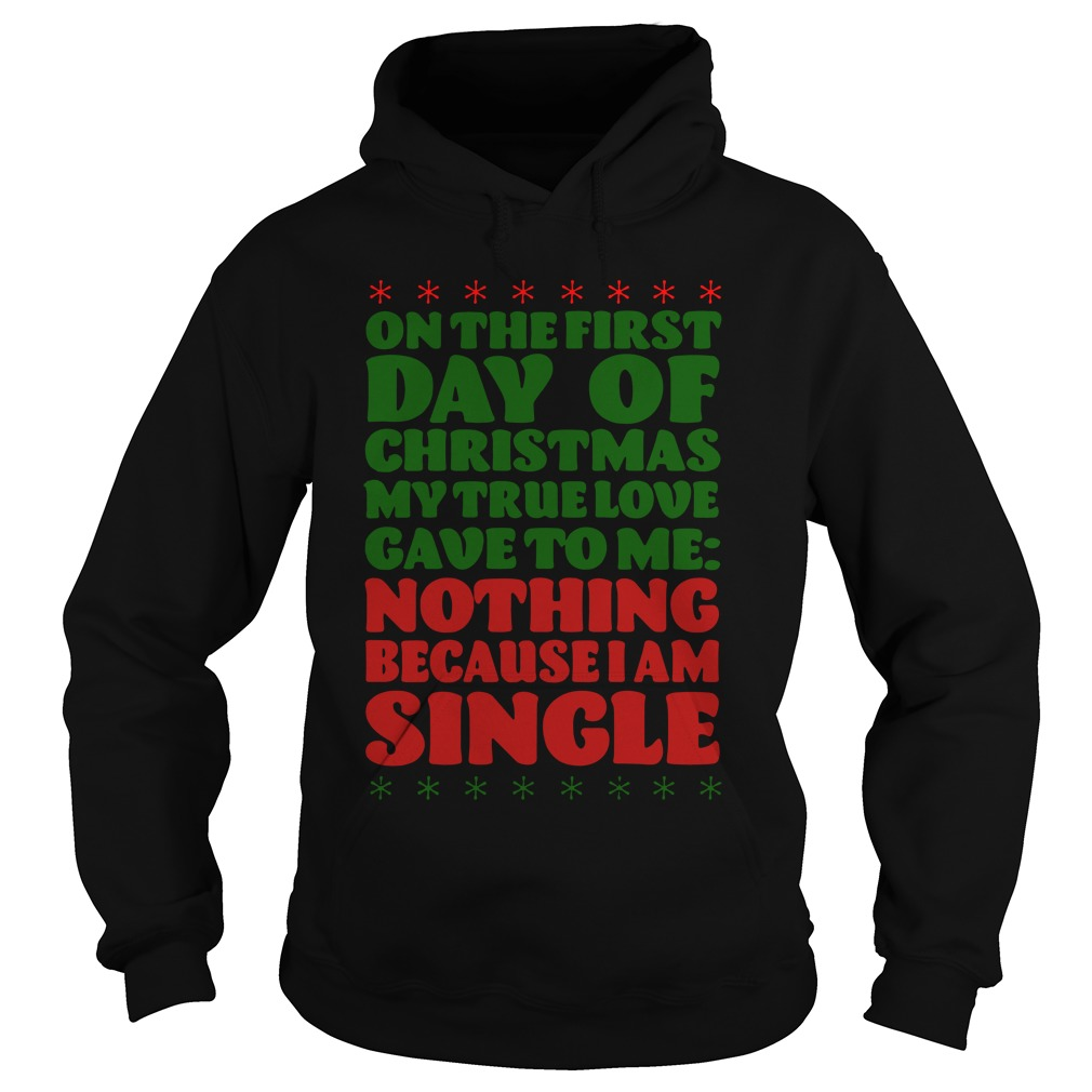 On The First Day Of Christmas hoodie