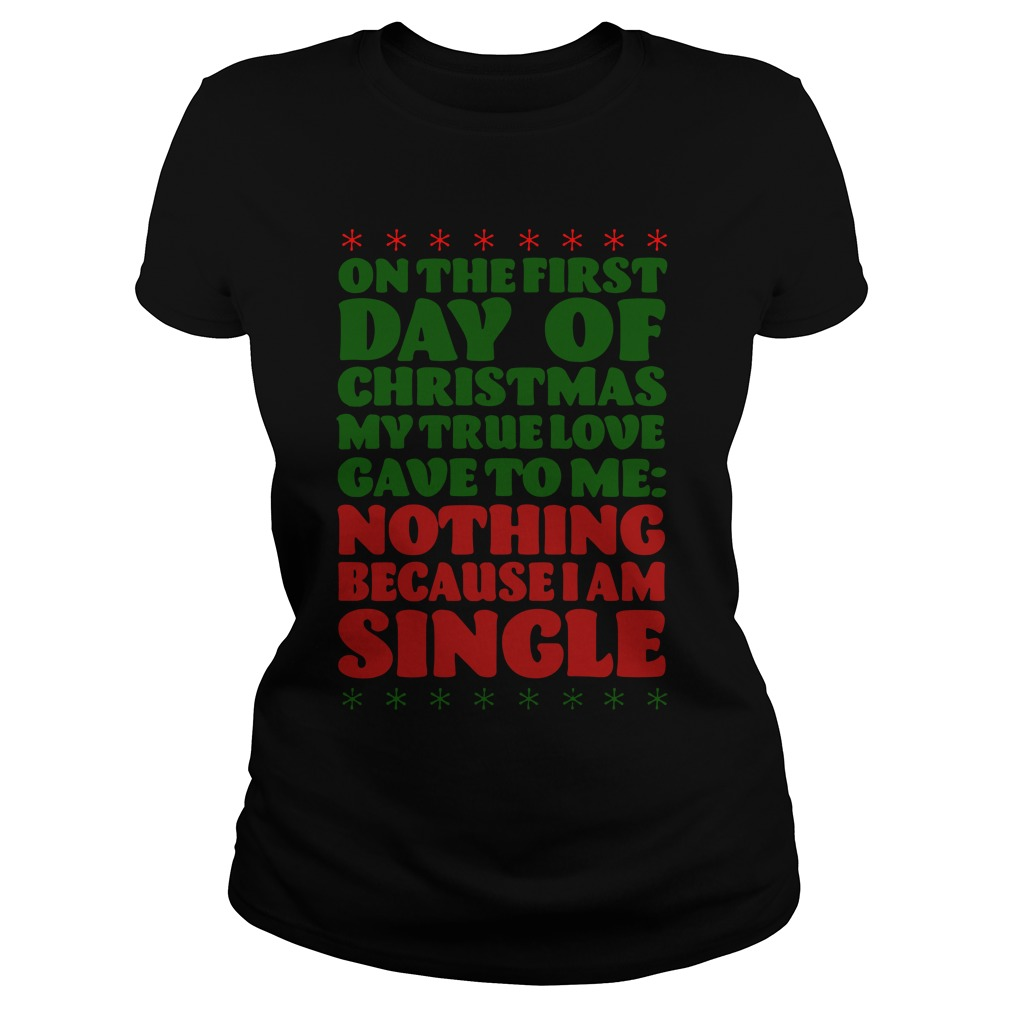 On The First Day Of Christmas ladies tee