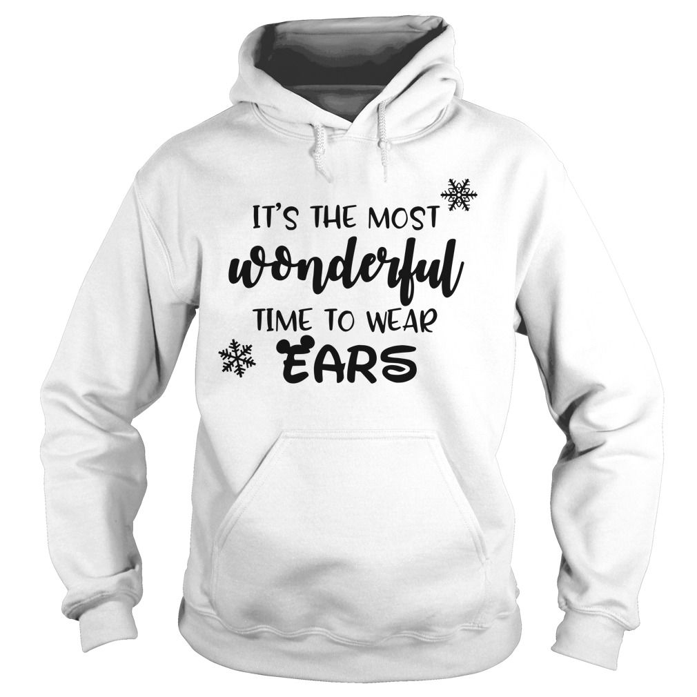 It's The Most Wonderful Time To Wear Ears Christmas hoodie