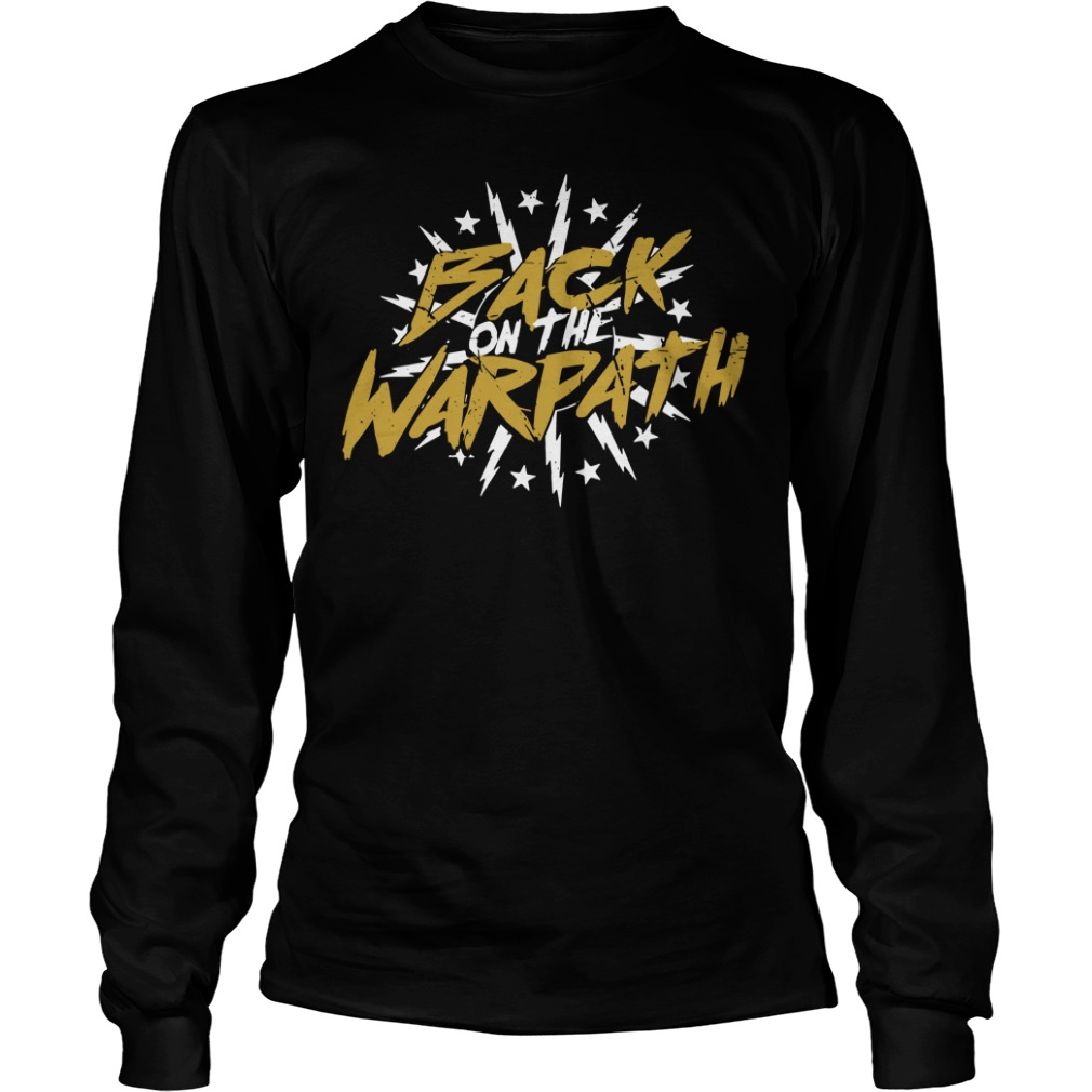 Back On The Warpath long sleeve