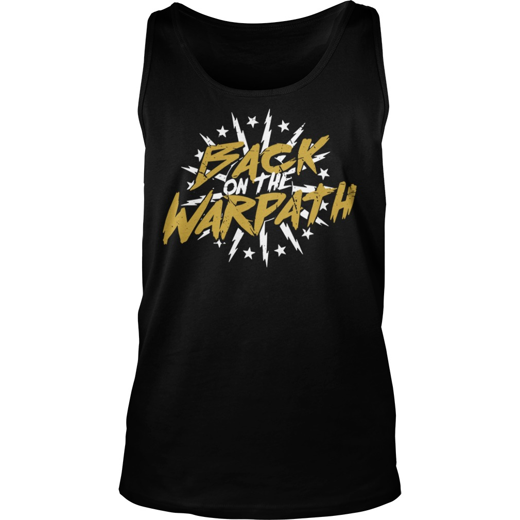 Back On The Warpath tank top