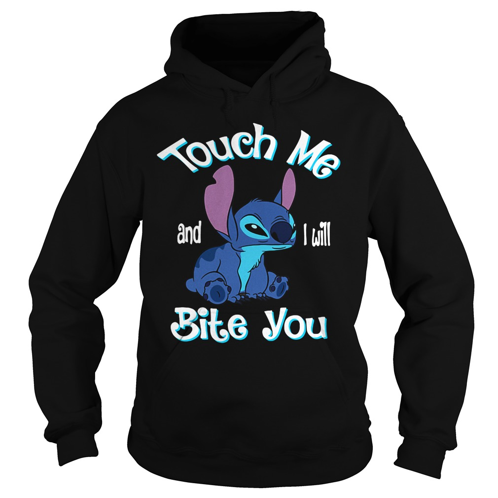 Stitch Touch Me And I Will Bite You hoodie