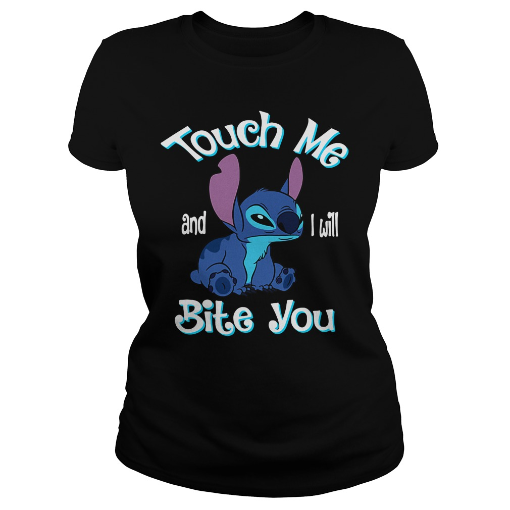 Stitch Touch Me And I Will Bite You ladies tee
