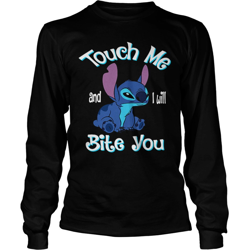 Stitch Touch Me And I Will Bite You long sleeve