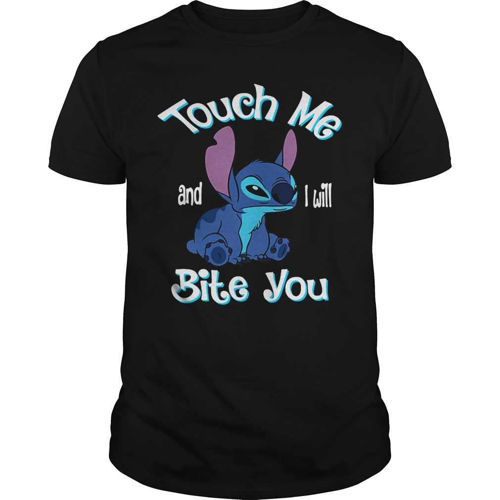 Stitch Touch Me And I Will Bite You unisex