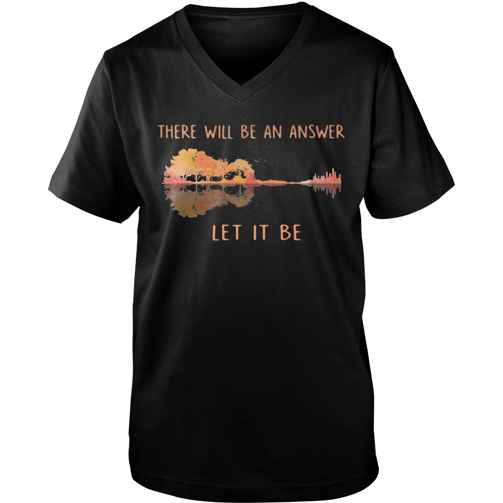 There Will Be An Answer Let It Be Guitar v-neck