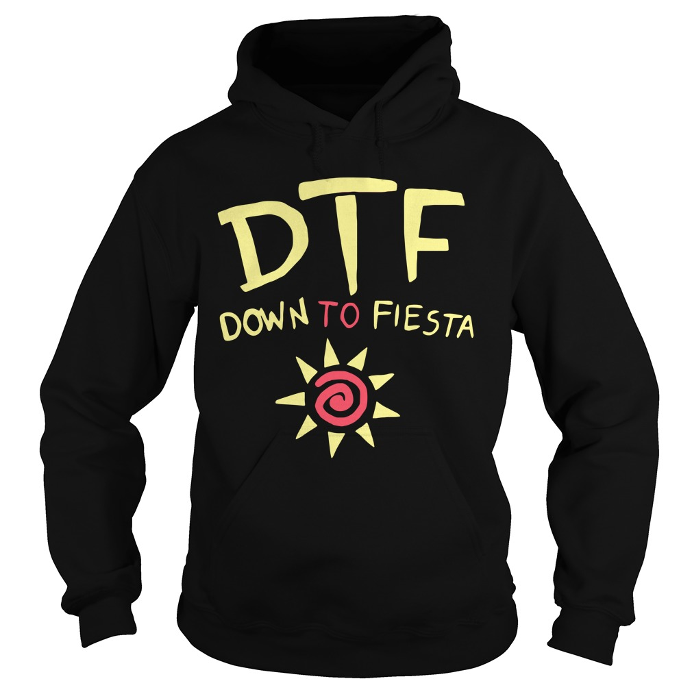 Brooklyn Nine Nine Dtf Down To Fiesta hoodie
