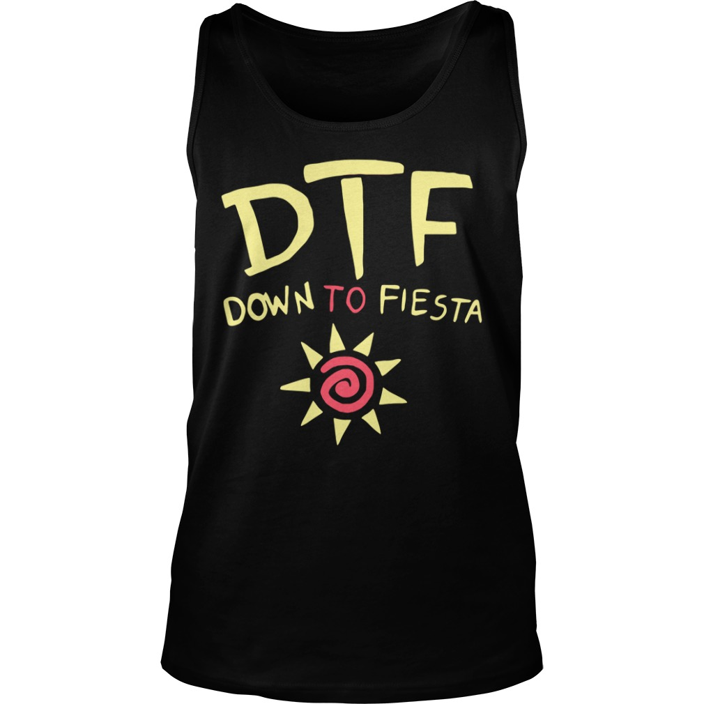 Brooklyn Nine Nine Dtf Down To Fiesta tank top