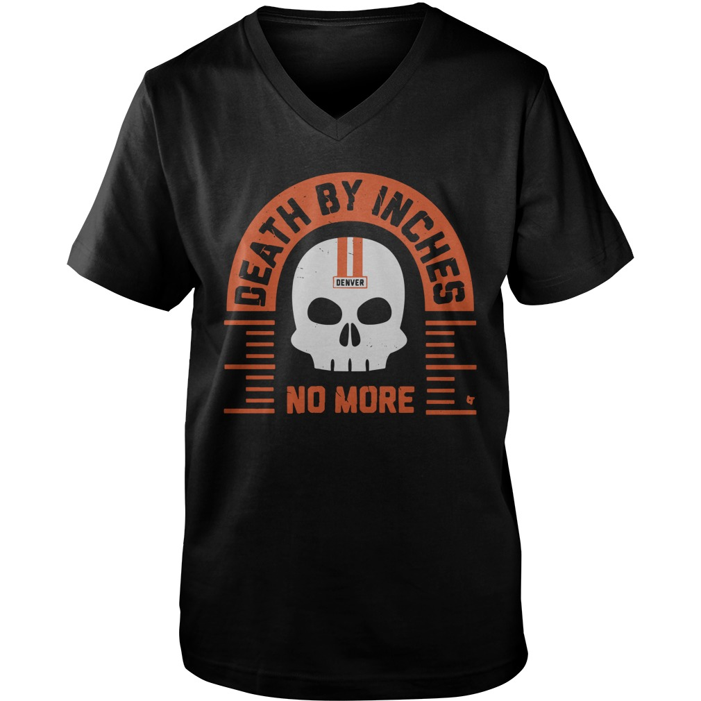 Death By Inches No More Denver v-neck