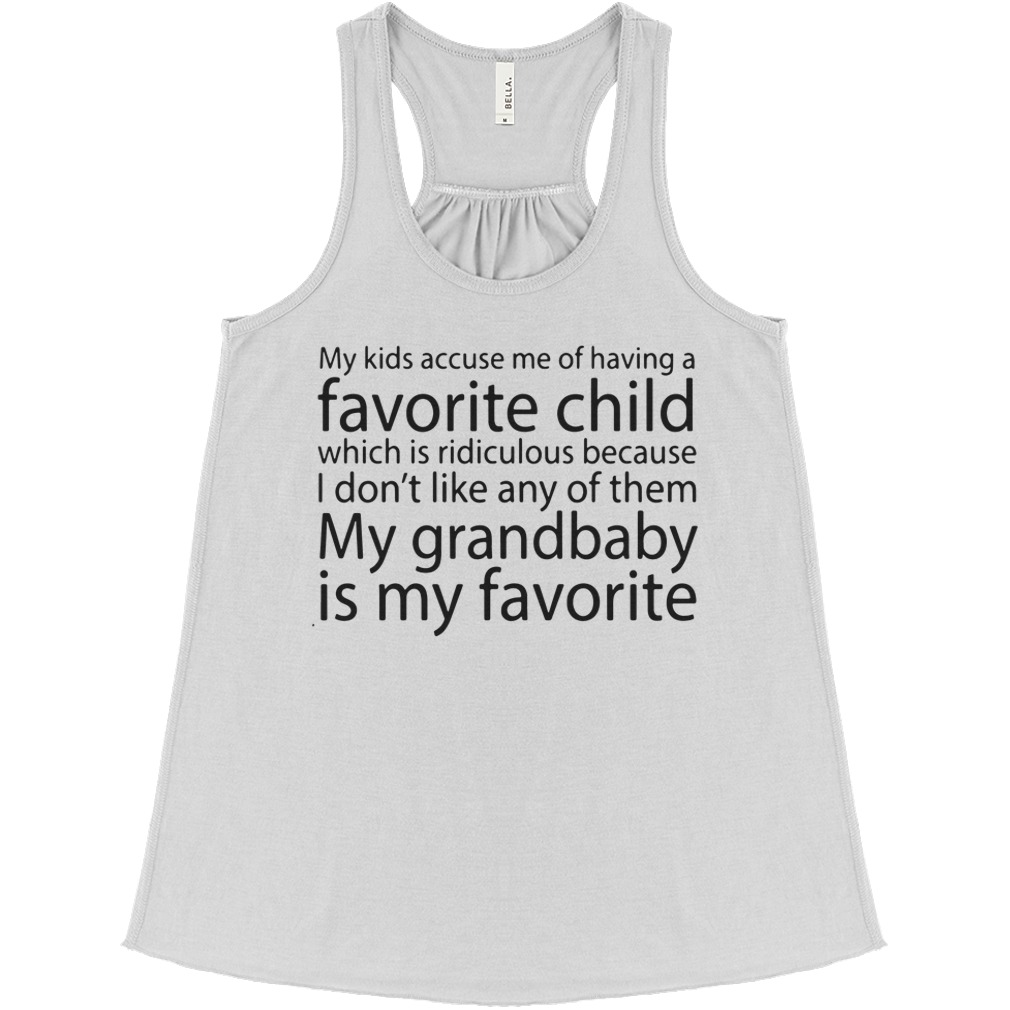My Kids Accuse Me Of Having A Favorite Child flowy tank