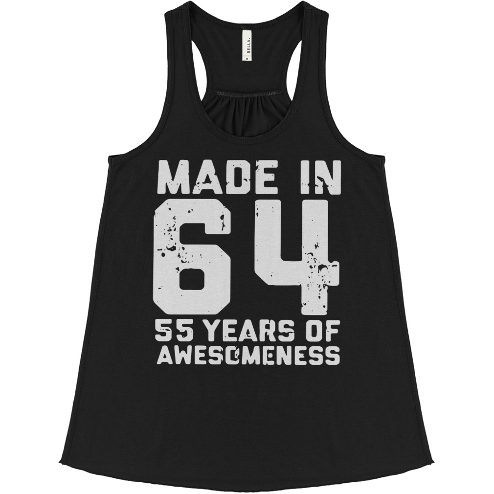 Made In 64 55 Years Of Awesomeness flowy tank