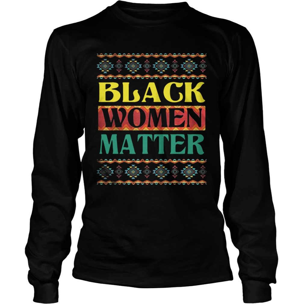 Official Black Women Matter long sleeve