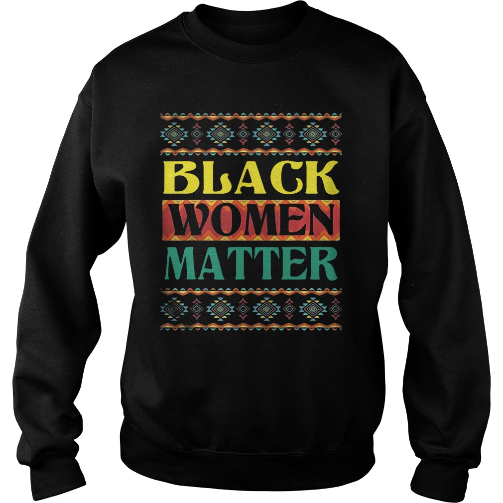 Official Black Women Matter Sweatshirt
