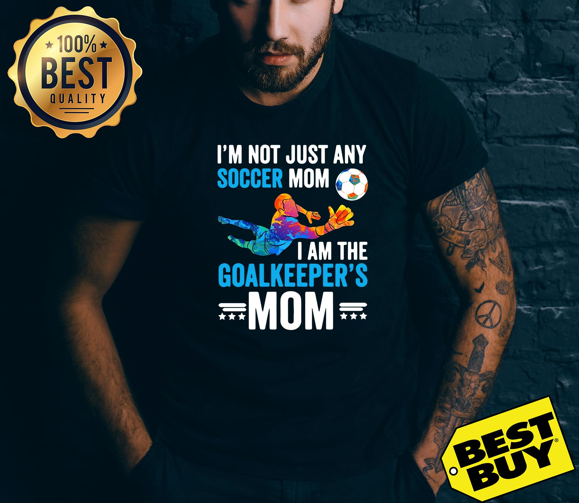 I'm Not Just Any Soccer Mom I Am The Goalkeeper's Mom v-neck