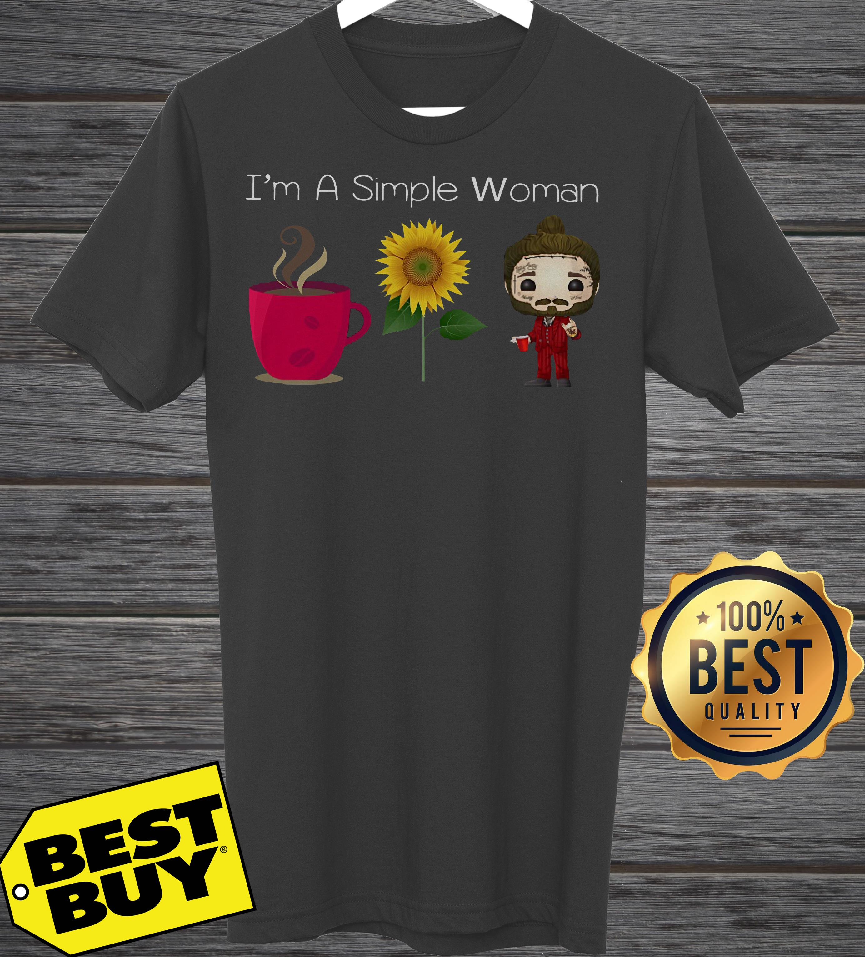I'm A Simple Woman Coffee Sunflower Post Malone ladies tee