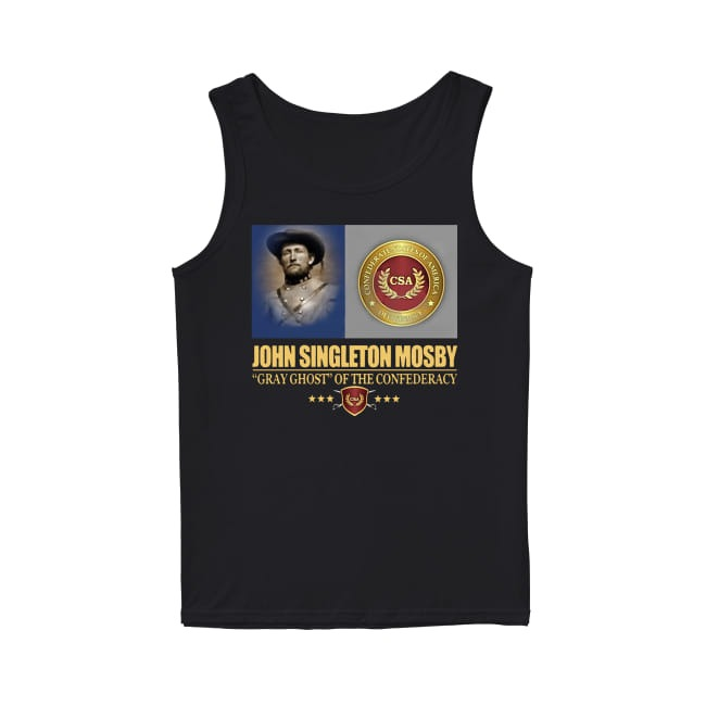 John Singleton Mosby Gray Ghost Of The Confederacy tank top