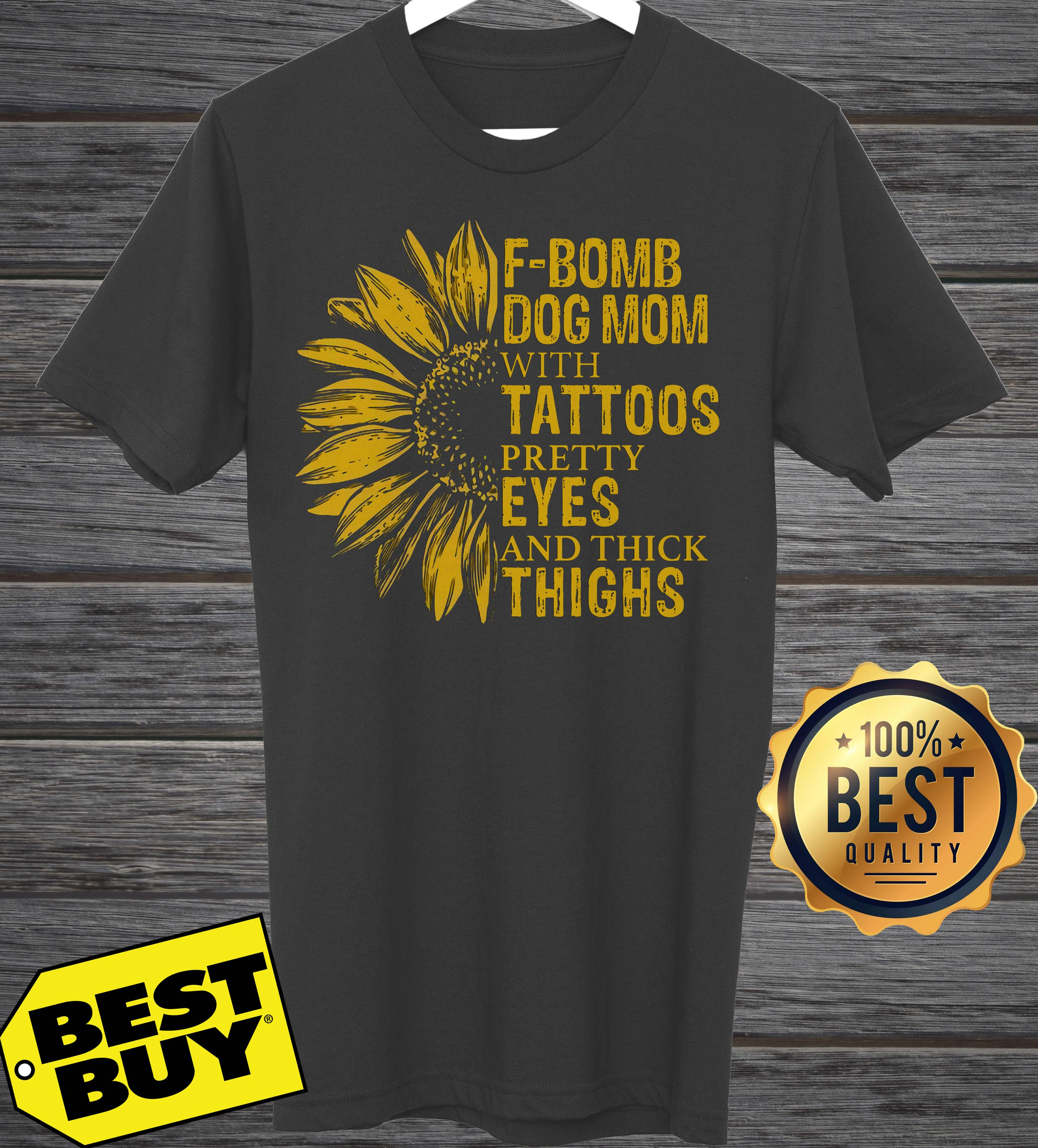 Sunflower F Bomb Dog Mom With Tattoos Pretty Eyes And Thick Thighs tank top