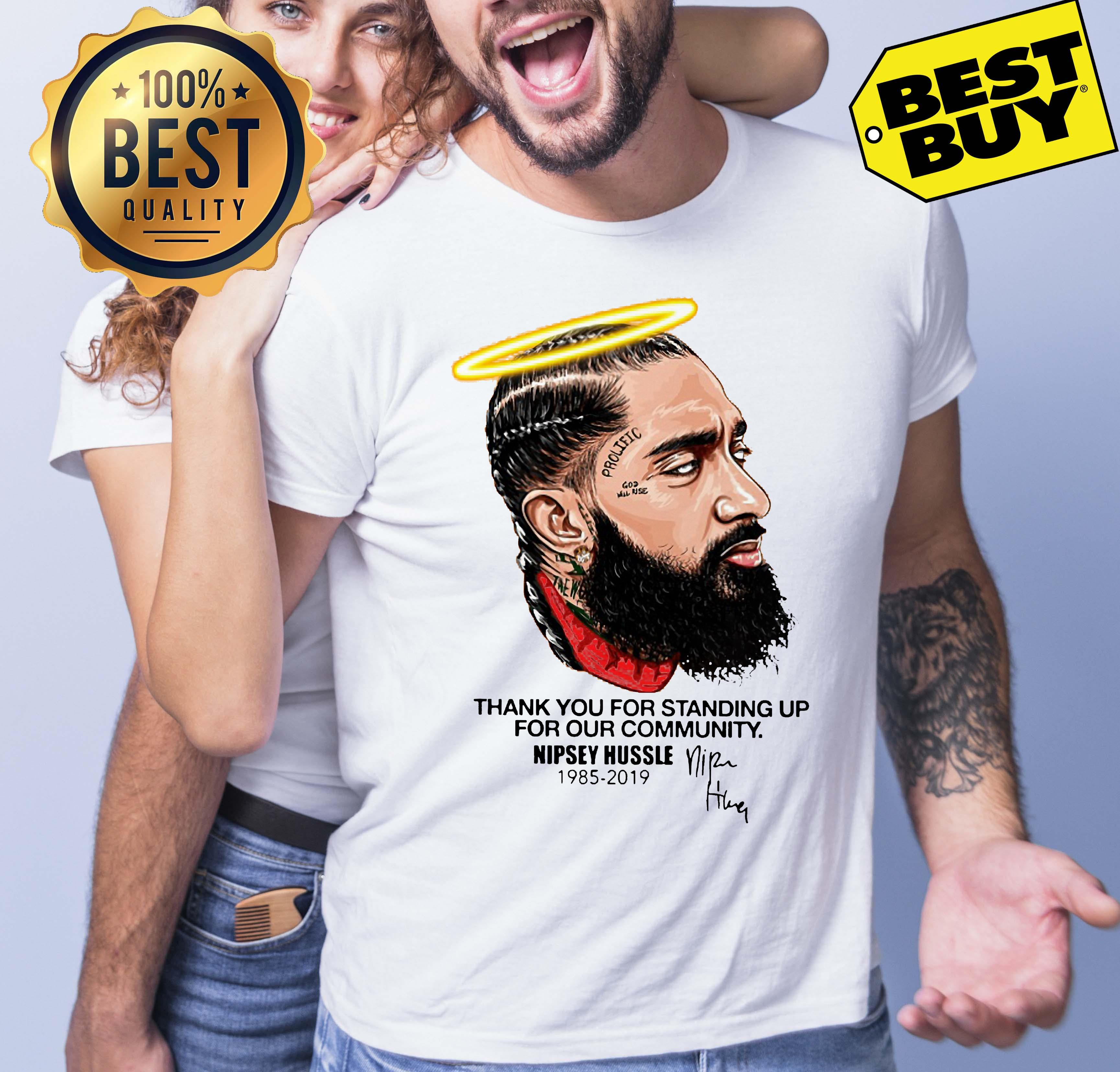 Thank You For Standing Up For Our Community Nipsey Hussle 1985 2019 v-neck