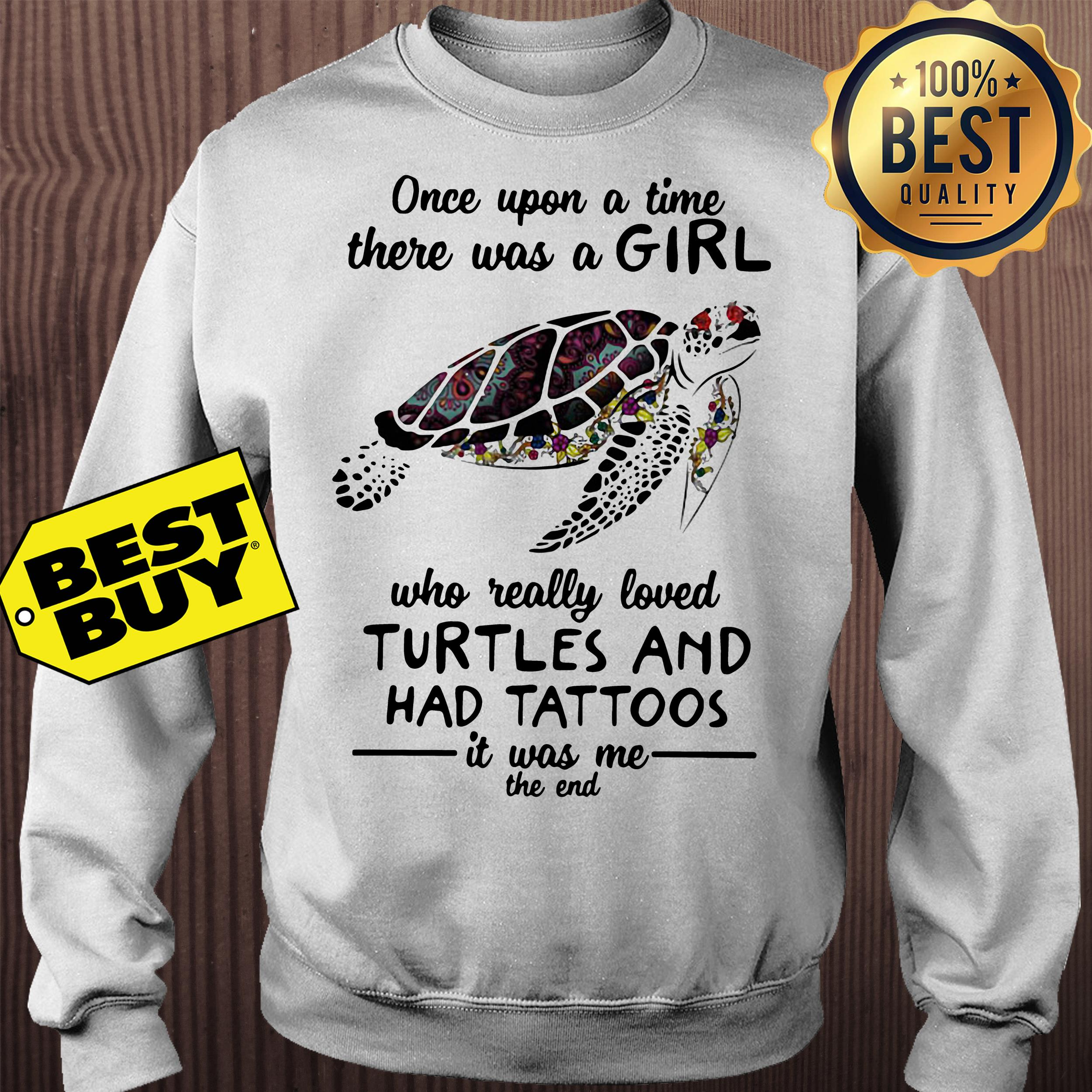 Upon Time Girl Really Loved Turtles Tattoos Sweatshirt