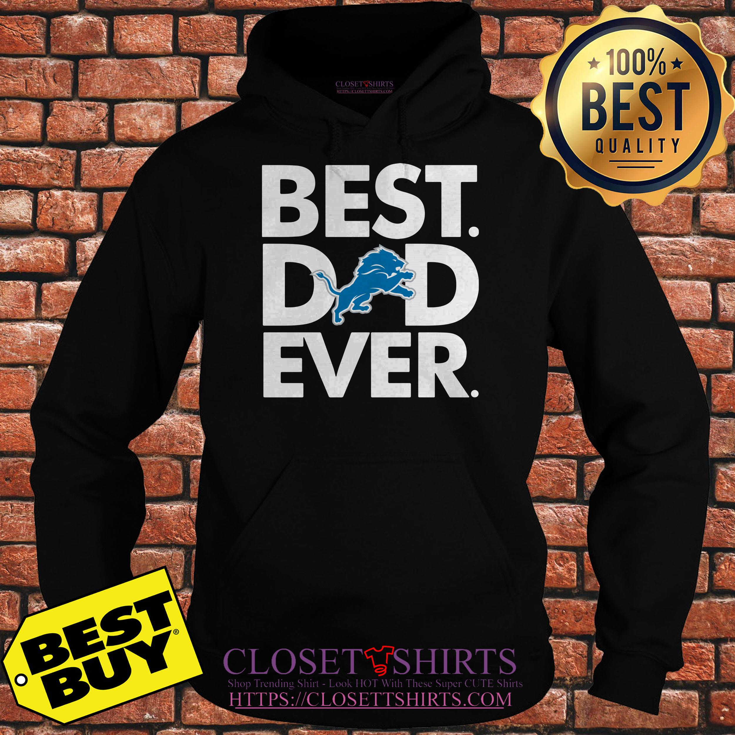 Best Dad Ever Detroit Lions Father's Day hoodie