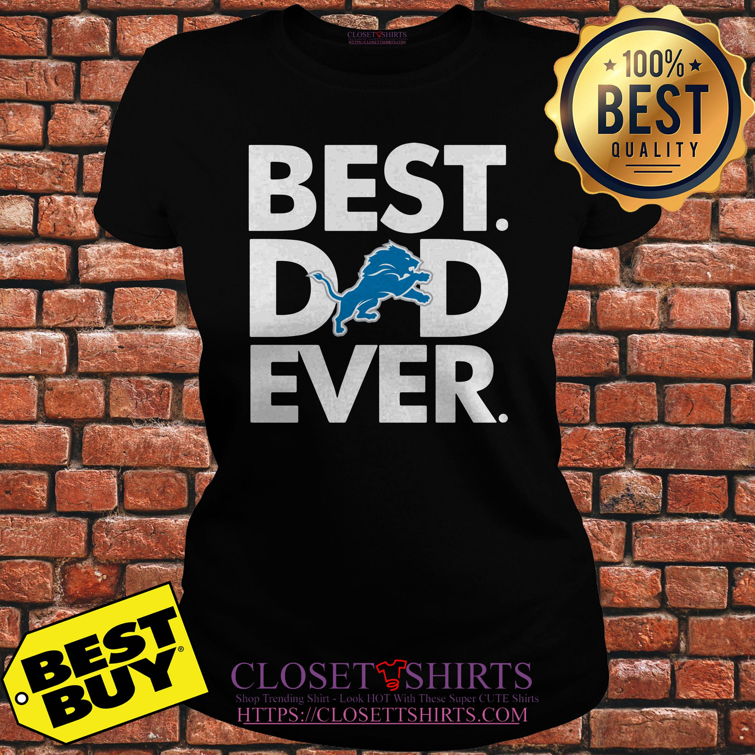 Best Dad Ever Detroit Lions Father's Day ladies tee