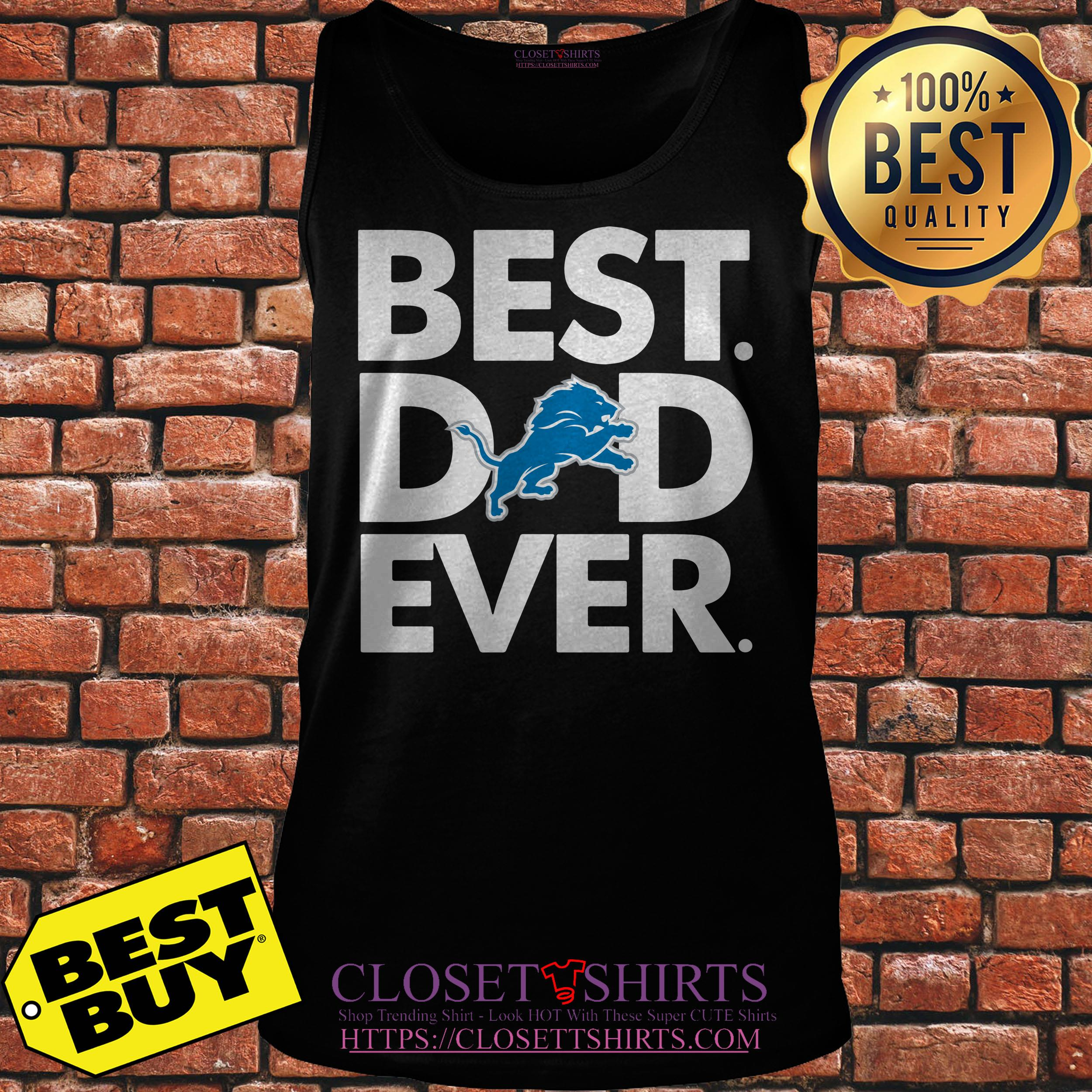 Best Dad Ever Detroit Lions Father's Day tank top