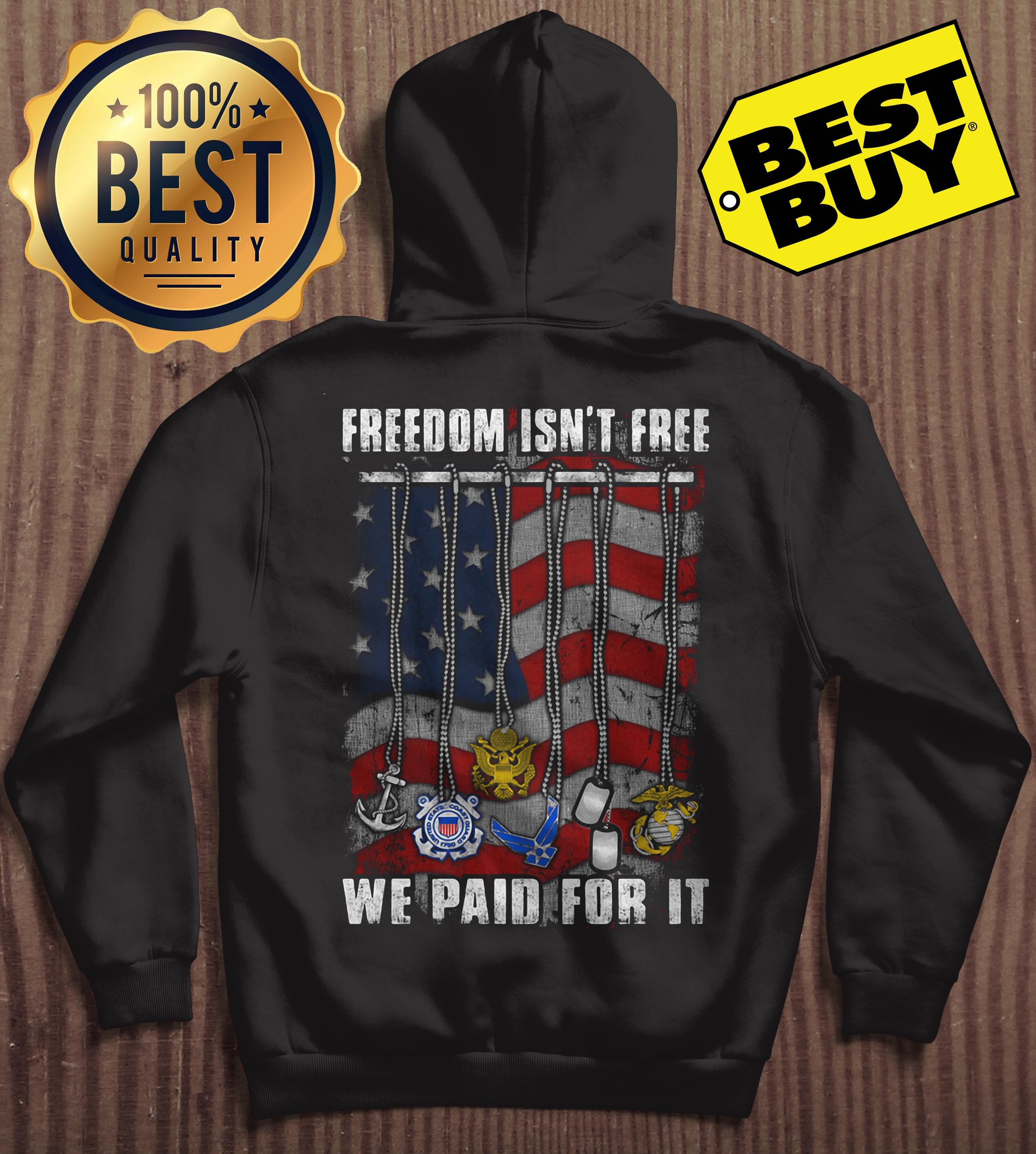Freedom Isn't Free We Paid For It Flag hoodie